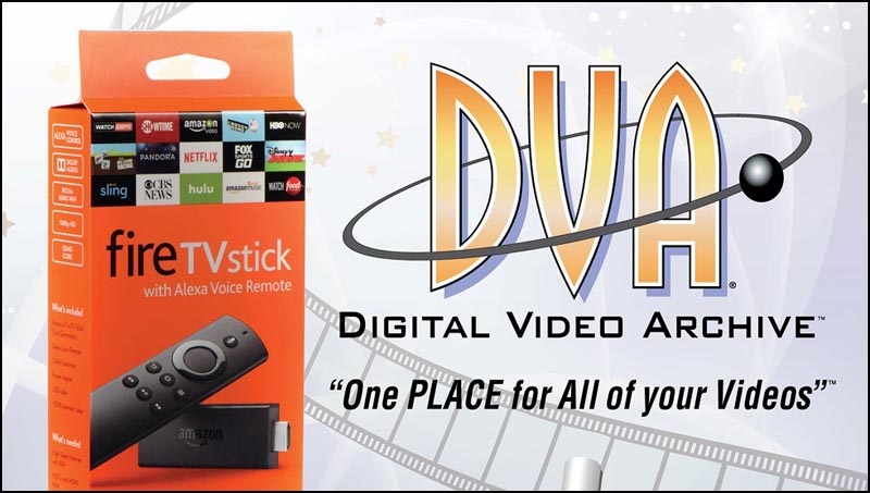 digital video archive fire stick